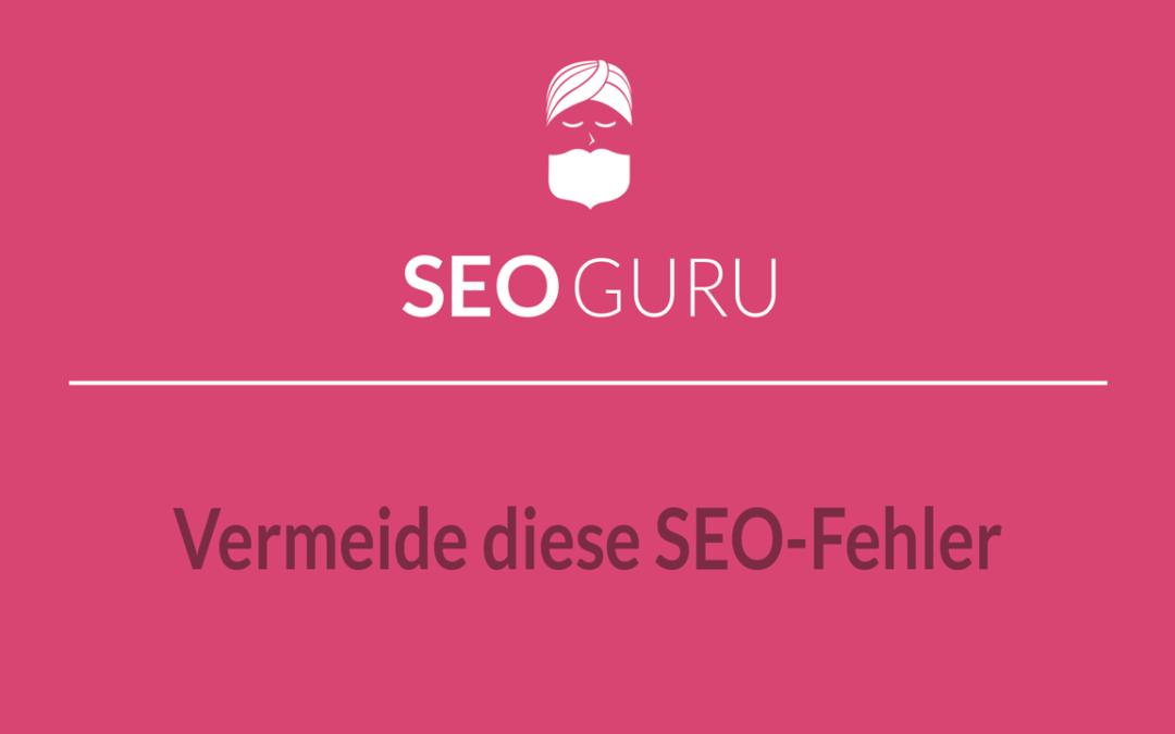 SEO Maßnahmen: Diese SEO-Tricks schaden deiner Website!