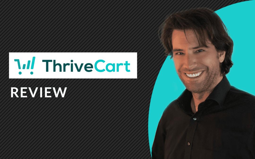 ThriveCart Review: ShoppingCart, SalesFunnel und Affiliate-Plattform